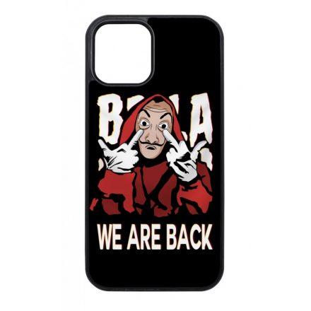 We are back - A Nagy Pénzrablás - la casa de papel iPhone fekete tok