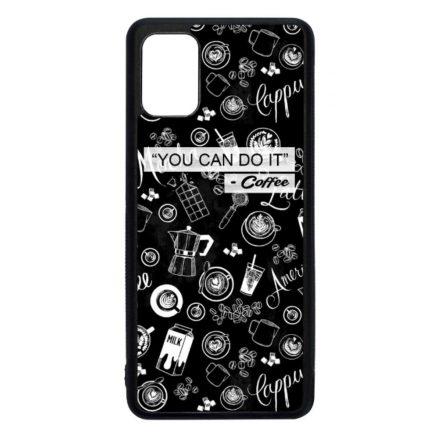 Meg tudod csinálni - Kávé coffee Samsung Galaxy fekete tok